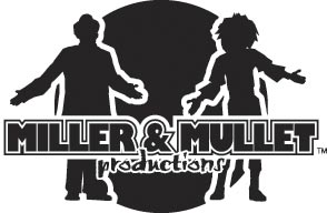Miller & Mullet Productions